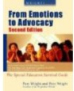 Wrightslaw: From Emotions to Advocacy: The Special Education Survival Guide