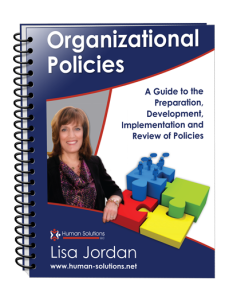 Organizational Policies: A Guide to the preparation, Development, Implementation and Review of Policies